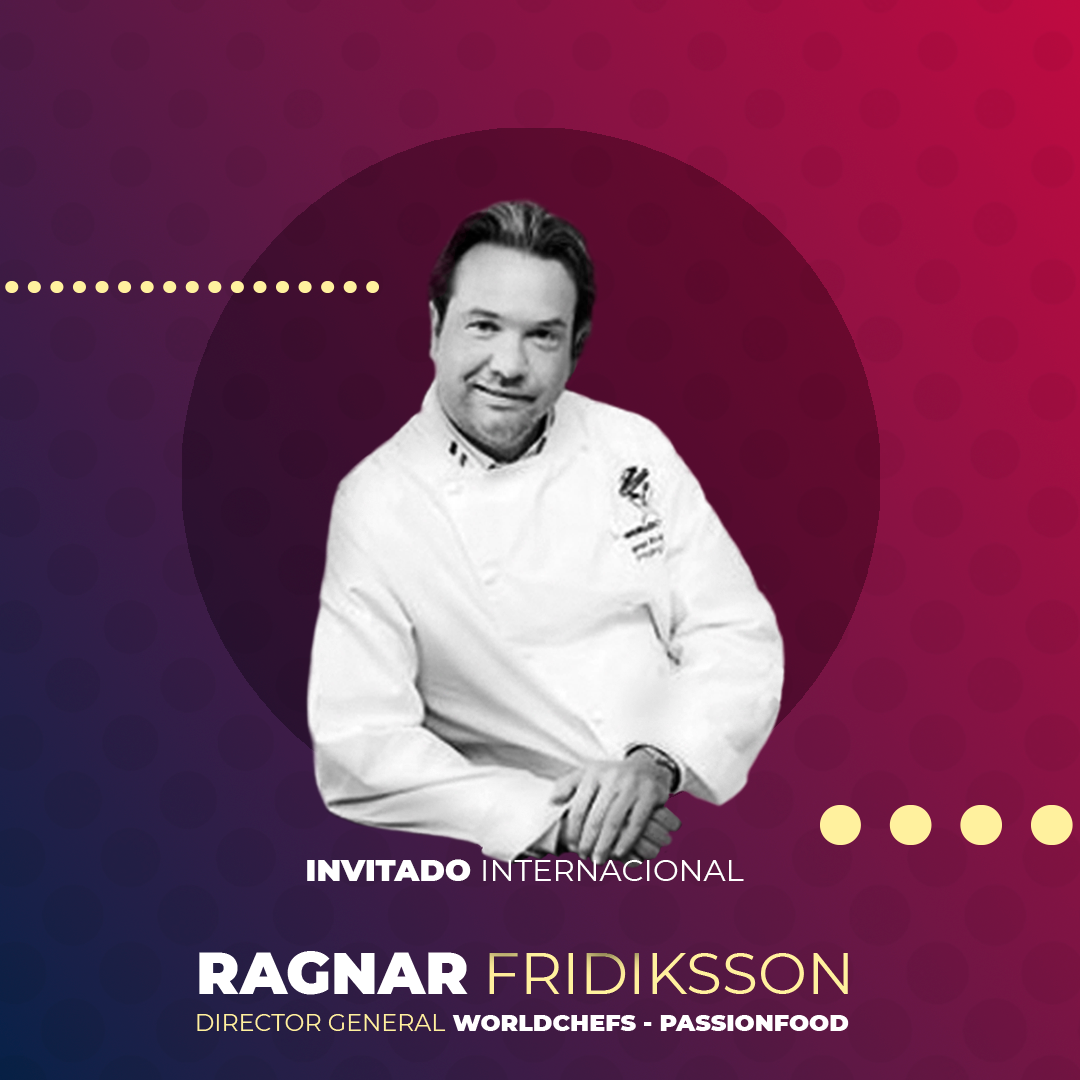 Ragnar Fridriksson, director general de World Chefs